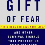 Gift of Fear – Gavin De Becker