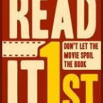 ReadIt1st: Don't Let the Movie Spoil the Book