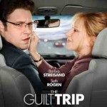 Film Review: The Guilt Trip