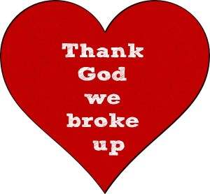 Thank-God-we-broke-up-picture