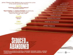 Seduced and Abandoned 2013